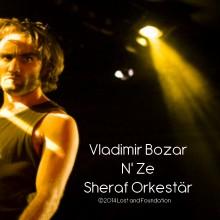 Vladimir Bozar 'N' Ze Sheraf Orkestär